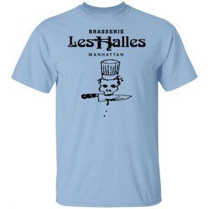 Brasserie Les Halles Manhattan T-Shirts, Hoodies, Sweater Apparel