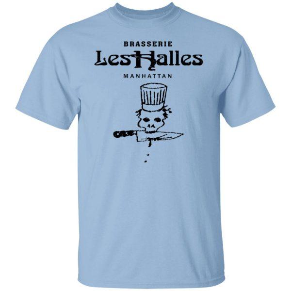 Brasserie Les Halles Manhattan T-Shirts, Hoodies, Sweater Apparel 3