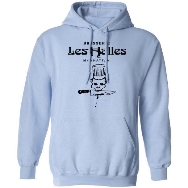 Brasserie Les Halles Manhattan T-Shirts, Hoodies, Sweater Apparel 11