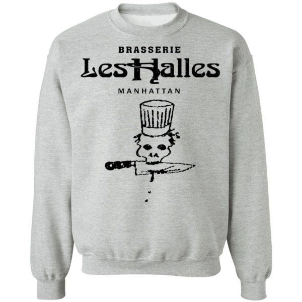 Brasserie Les Halles Manhattan T-Shirts, Hoodies, Sweater Apparel 12