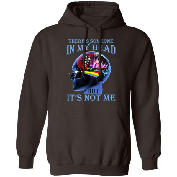 There's Someone In My Head But It's Not Me Pink Floyd T-Shirts, Hoodies, Sweater Apparel 11
