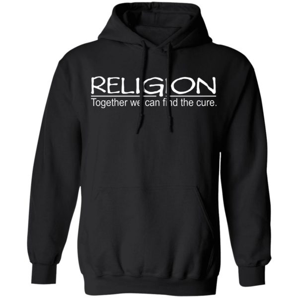 Religion Together We Can Find The Cure T-Shirts, Hoodies, Sweater Apparel 9