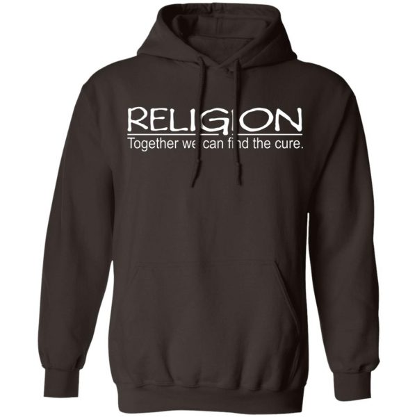 Religion Together We Can Find The Cure T-Shirts, Hoodies, Sweater Apparel 11
