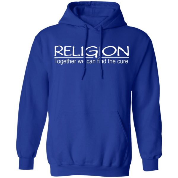 Religion Together We Can Find The Cure T-Shirts, Hoodies, Sweater Apparel 12