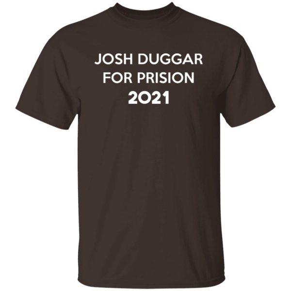 Josh Duggar For Prision 2021 T-Shirts, Hoodies, Sweater Apparel 4